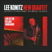 Lee Konitz New Quartet/Lee Konitz: Live at the Village Vanguard