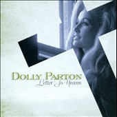Dolly Parton: Letter to Heaven: Songs of Faith and Inspiration