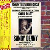 Sandy Denny: Gold Dust: Live at the Royalty