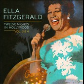 Ella Fitzgerald: Twelve Nights in Hollywood, Vols. 3-4