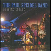Paul Speidel: Playing Stages