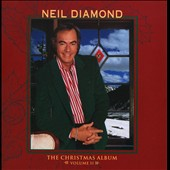 Neil Diamond: The Christmas Album, Vol. 2