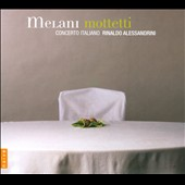 Alessandro Melani: Mottetti / Concerto Italiano