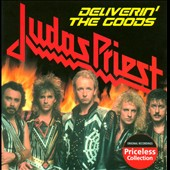 Judas Priest: Deliverin' the Goods