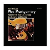 Wes Montgomery: Full House [Riverside Bonus Tracks]