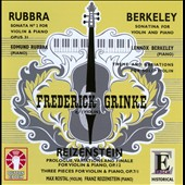 Rubbra: Violin Sonata No. 2; Berkeley: Sonatina for Violin & Piano