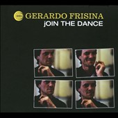 Gerardo Frisina: Join the Dance [Digipak]
