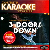 Karaoke: Karaoke Gold: In the Style of 3 Doors Down