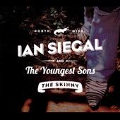 Ian Siegal/Ian Siegal & the Youngest Sons: The  Skinny [Digipak] *