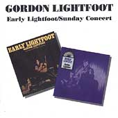 Gordon Lightfoot: Early Lightfoot/Sunday Concert