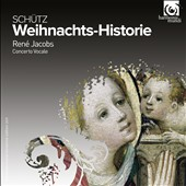 Schutz: Weihnachts-Historie (Christmas History) / René Jacobs