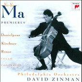 Danielpour, Kirchner, Rouse: Cello Concertos / Yo-Yo Ma, cello