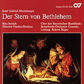 Rheinberger: Stern von Bethlehem / Heger, Fischer-Dieskau