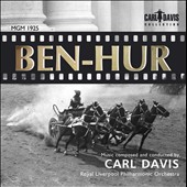 Ben Hur: MGM 1925 / Music composed and conducted by Carl Davis