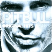 Pitbull: Original Hits [Clean Version]