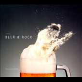 Various Artists: Beer & Rock