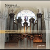 Couperin: The Complete Organ Masses / James Tibbles, organ