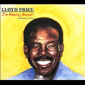 Lloyd Price: I'm Feeling Good! Standards in Swing [Digipak]
