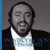 Introduction To Pavarotti / Verdi, Bellini, Donizetti, De Curtis, Mozart, Massenet, Tosti