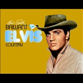 Elvis Presley: Brilliant Elvis: Country [Digipak]