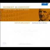 Anton Bruckner: Symphony No. 5 / Blomstedt, Gewandhaus Orch. Leipzig