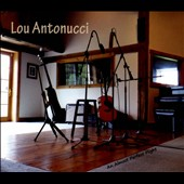 Lou Antonucci: An Almost Perfect Flight [Digipak]