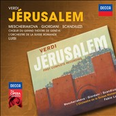 Verdi: J&eacute;rusalem / Mescheriakova, Giordani, Scandiuzzi.