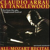 Claudio Arrau at Tanglewood: All-Mozart Recital, 1964 / Claudio Arrau, piano