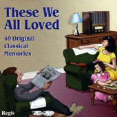 These We All Loved: 40 Original Classical Memories