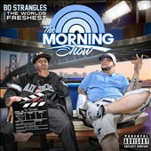 Bo Strangles/The World's Freshest: The  Morning Show