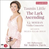 Vaughan Williams: The Lark Ascending; Moeran: Violin Concerto; works by Delius, Holst, Elgar / Tasmin Little, violin