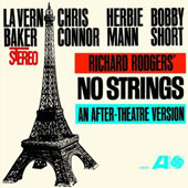 Chris Connor (Vocals)/Herbie Mann/LaVern Baker/Bobby Short: No Strings [Limited Edition] [Remastered]