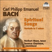 C.P.E. Bach: Spirtual Songs; Fantasia in C minor / Norbert Meyn, tenor; Terence Charlston, clavichord