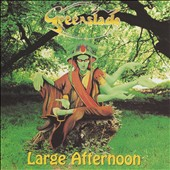 Greenslade: Large Afternoon