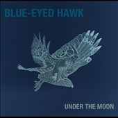 Blue-Eyed Hawk: Under the Moon