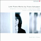 Schubert: Late Piano Works: Allegretto E.915; 4 Impromptus D.899; Sonata D.960 / Nami Ejiri, piano
