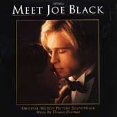 Thomas Newman: Meet Joe Black [Original Motion Picture Soundtrack]