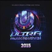Various Artists: Ultra Music Festival: 2015