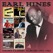 Earl Hines: Eight Classic Albums 1951-1961 [Box]