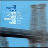 Bill Frisell: The Sweetest Punch: The Songs of Costello and Bacharach