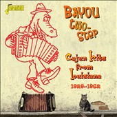 Various Artists: Bayou Two-Step: Cajun Hits From Louisiana 1929-1962