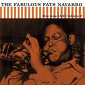 Fats Navarro: The Fabulous Fats Navarro, Vol. 2