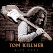 Tom Killner: Hard Road [9/4]