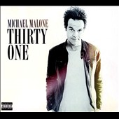 Michael Malone (Comedy): Thirty One [PA] [Digipak]