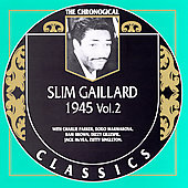 Slim Gaillard: 1945, Vol. 2