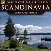 The Blekinge Spelmansförbund/Kurbits/Matit Ja Maijat: Discover Music From Scandinavia With Arc Music