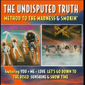 The Undisputed Truth: Method to the Madness/Smokin: Deluxe 2Cd Edition
