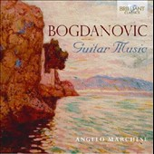 Dusan Bogdanovic (b.1955): Guitar Music / Angelo Marchesi, guitar