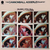 Cannonball Adderley: Music You All