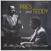 Lester Young (Saxophone)/Teddy Wilson: Pres & Teddy